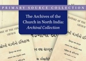 The Archives of the Church in North India - Archival Collection
