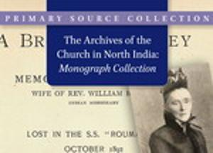 The Archives of the Church in North India - Monograph Collection