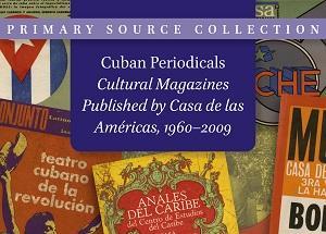 Cuban Periodicals: Cultural Magazines Published by Casa de las Américas, 1960–2009
