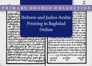 Hebrew and Judeo-Arabic Printing in Baghdad Online