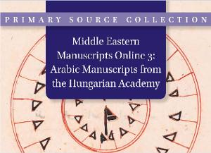 Middle Eastern Manuscripts Online 3: Arabic Manuscripts from the Hungarian Academy