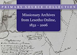 Missionary Archives from Lesotho, 1832 - 2006