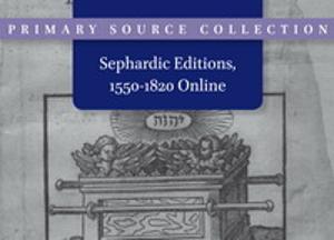 Sephardic Editions, 1550-1820 Online
