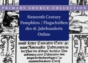 Sixteenth Century Pamphlets Online / Flugschriften Online
