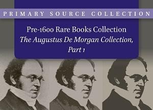 Pre-1600 Rare Books Collection: Mathematics, Astronomy, Physics, Philosophy & Theology, and Literature | The Augustus De Morgan Collection, Part 1