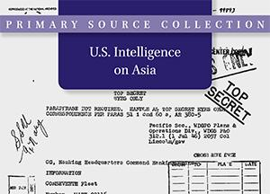 U.S. Intelligence on Asia, 1945-1991