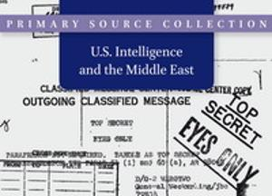 U.S. Intelligence on the Middle East, 1945-2009