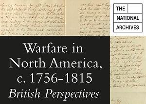 Warfare in North America, c. 1756-1815   British Perspectives