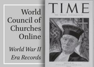 World Council of Churches Online: World War II Era Records